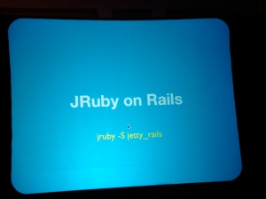 jetty_rails at Jeremy\'s keynote